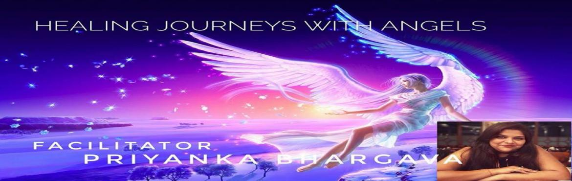 Book Online Tickets for Healing Journey With Angels, Bhopal. Angels are Here!Inner Journey is proud to present for the first time in Bhopal, Angel Therapy like never before, indepth, powerful and accessible.Don\'t miss this life changing workshop, which would unleash the power of Angels in your life - work, re