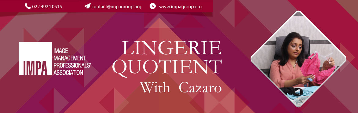 Book Online Tickets for Lingerie Quotient with Cazaro, Mumbai. Jayshree Gupta has been in the field of helping women understand their body type and finding them perfectly well fitted bras since 2006. She has been awarded the Karamveer Chakra by Rex iCongo in 2014-15 for her exceptional work in the field of women
