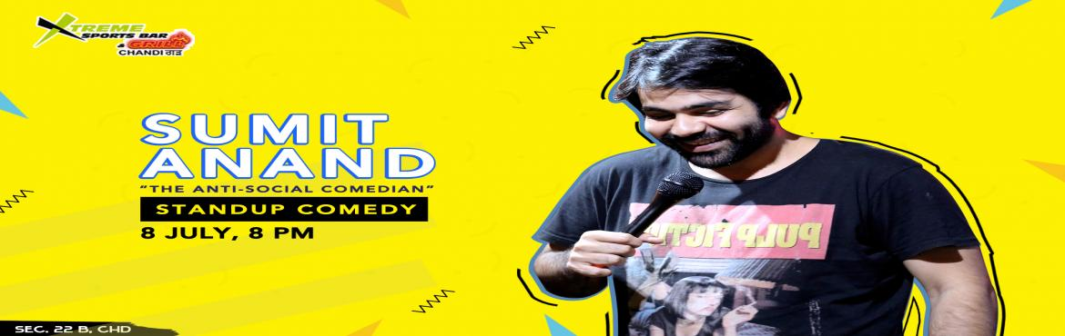 Book Online Tickets for SUMIT ANAND LIVE AT XTREME SPORTS BAR AN, Chandigarh.   Chandigarh get ready for the laughter riot! Sumit Anand is going to be here.After a huge success across the country, and just before his UK tour, he is coming to Chandigarh to perform his solo. YouTube him to know how funny