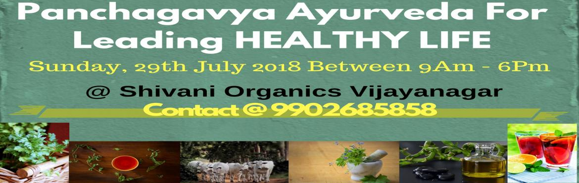 Book Online Tickets for PANCHAGAVYA AYURVEDA FOR LEADING HEALTHY, Bengaluru. TOPICS COVERED: 1) Glories of gomatha and Panchagavya mentioned in various Ayurvedic scriptures 2) Panchagavya Ayurveda for kids health and glories of swarna prashana 3) Panchagavya Ayurveda for women\'s health including garbhavignan, infertility etc