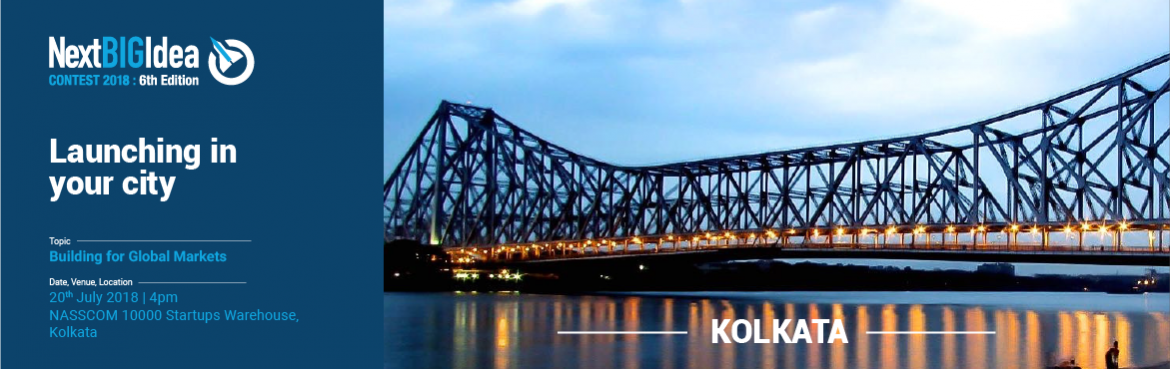 Book Online Tickets for Building for Global Markets , Kolkata. Are you a tech startup looking to enter the North American Market? We\'re on the lookout to identify India\'s top innovative tech startups to enter the Next BIG Idea Contest.   The Next BIG Idea Contest is a Gateway for Indian Startups to the No