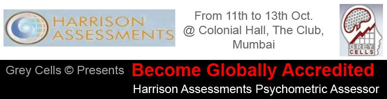Grey Cells© Presents Become Globally Accredited Harrison Assessments Psychometric Assessor