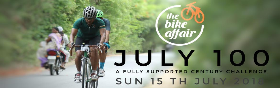 Book Online Tickets for July 100 - The Bike Affair Century Chall, Hyderabad. About The Event Welcome to the ride of the month, July 100, a fully supported century challenge. Ride at your own pace, while we take care of your technical and hydration needs. Whether you want to ride it leisurely or want to have your personal best