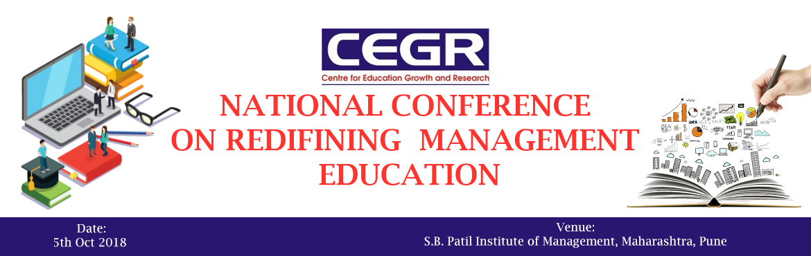 Book Online Tickets for NATIONAL CONFERENCE ON REDIFINING MANAGE, Pune. Research papers are invited on the theme and sub themes of the Management. Academicians, Researchers, Corporate and Students are invited to contribute original and unpublished research papers on the themes and sub themes of the management conclave. A
