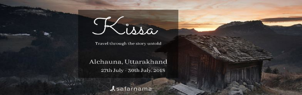 Book Online Tickets for Kissa - Travel through the story untold, Delhi. A mountain, a house, and a 100 year old history - Kissa is a tale of how the Upreti family traveled from Pakistan and settled in Alchauna, in this 100 year-old house, whose doors are now open to serve the strangers who love traveling and engaging in