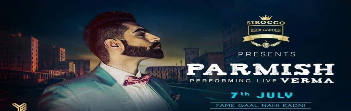 Book Online Tickets for Parmish Verma Live At Sirocco Beer Garde, New Delhi.  Yes you heard it right!! ♥  The \