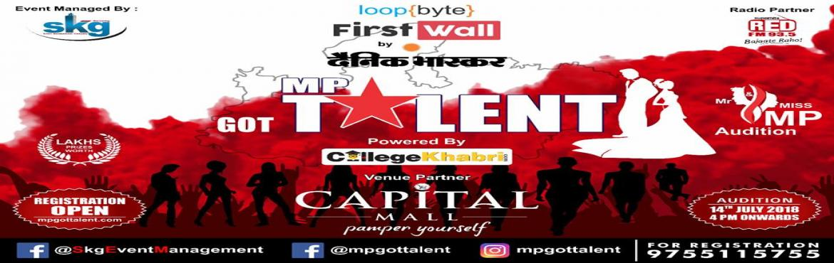 Book Online Tickets for Mr. And Miss. MP Mega Auditions In Bhopa, Bhopal.  SKG Events Always Try to Bring out The Best for you , We believe that there is an immense Talent In Our Country We are just Trying to find it out & Give it a Biggest Platform Ever.      The Mega Auditions Of Mr.& Miss MP under the Roof