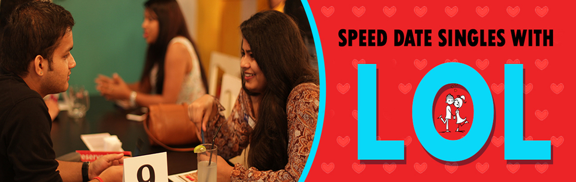 Book Online Tickets for LOL Speed Dating KOL 28/7, Kolkata.              MEET DATE LOVE with LOL Speed Dating Feel the chemistry, OFFLINE! MINGLE with Other SINGLES! 180 Successful events across India, 6000 Verified openminded Singles connected, 74.4% mutual match, 166 Known Success Stories to LOL Credit