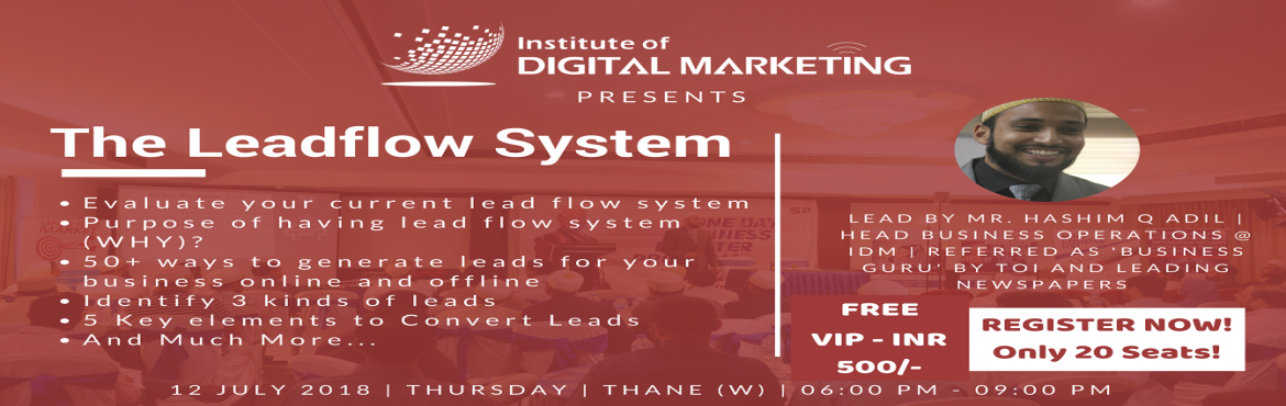 Book Online Tickets for Mastering Lead-flow System, Mumbai. \