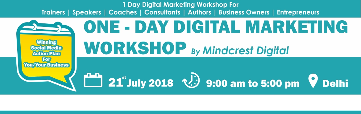 Book Online Tickets for ONE DAY DIGITAL MARKETING WORKSHOP, Delhi.   1 Day Digital Marketing Workshop for Coaches, Trainers, Consultants, Entrepreneurs & Business Owners   Learn smart ways to generate high converting leads fast through proven Digital Marketing Strategies even if You Have Zero Tech Skil