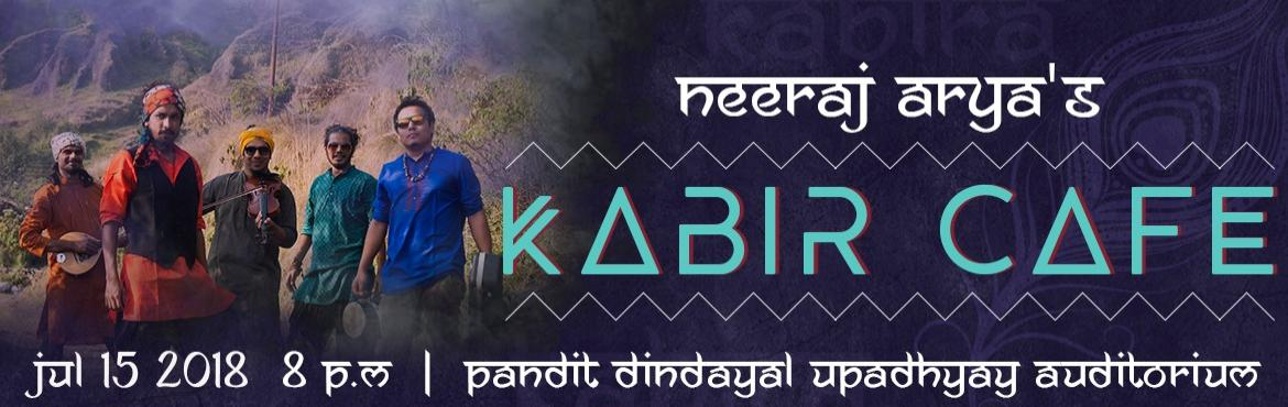 Book Online Tickets for Neeraj Aryas Kabir Cafe, Ahmedabad.   We don\'t see the Mystic Kabir as a \
