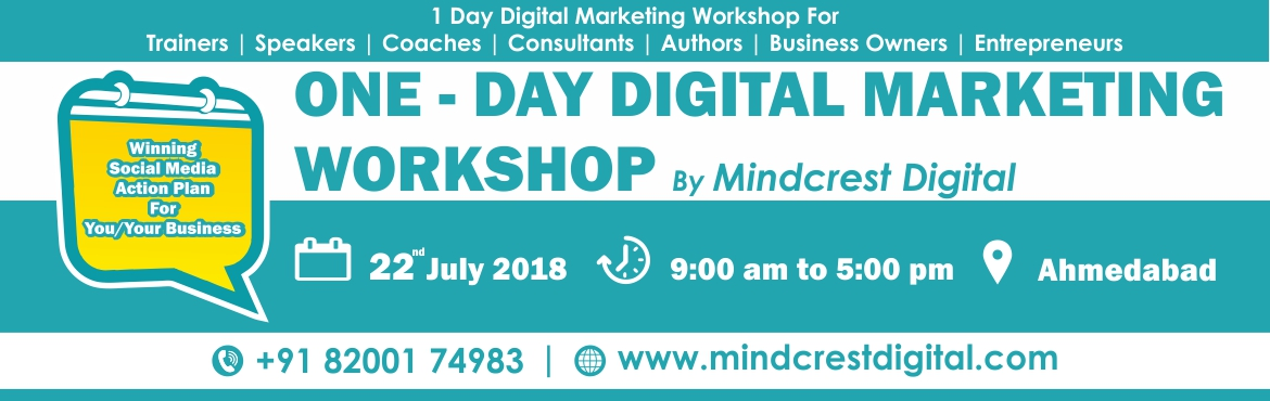 Book Online Tickets for ONE DAY DIGITAL MARKETING WORKSHOP, Ahmedabad.  1 Day Digital Marketing Workshop for Coaches, Trainers, Consultants, Entrepreneurs & Business Owners Learn smart ways to generate high converting leads fast through proven Digital Marketing Strategies even if You Have Zero Tech Skills In T