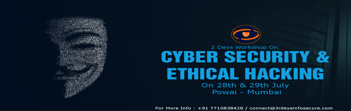 Book Online Tickets for 2 Days Paid Workshop on Ethical Hacking , Mumbai. ATTN : ALL Students, Software Developers, IT Professionals, IT Security Officers, IT Auditors, Network Security Administrators, System Administrators, Hardware Professionals. Ever wished to be a part of the latest and booming Cyber Security Ind