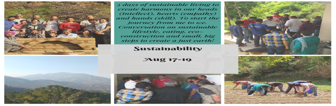 Book Online Tickets for Sustainability Samwaad, Solan. Sustainable living – a phrase that to us means a harmony between Me (self) and We (environment). This harmony will come when We think, share, understand and apply. Thus a Sustainability&nbs