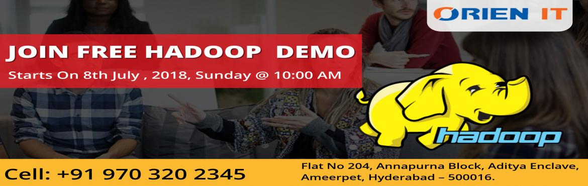 Book Online Tickets for Attend our Hadoop Demo In Hyderabad at O, Hyderabad. Become Hadoop Expertise by joining Big Data Hadoop Training in Hyderabad at Orien IT to face real-time challenges  About Hadoop Demo : Orien IT is the highly prominent training institutes is going to conduct the Demo on 8th July (Sunday) at