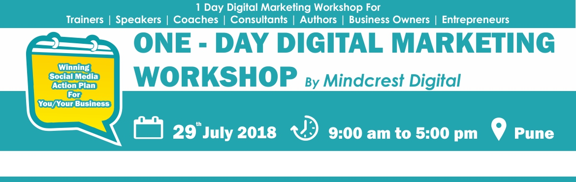 Book Online Tickets for LIVE ONE DAY DIGITAL MARKETING WORKSHOP, Pune.   1 Day Digital Marketing Workshop for Coaches, Trainers, Consultants, Entrepreneurs & Business Owners Learn smart ways to generate high converting leads fast through proven Digital Marketing Strategies even if You Have Zero Tech Skills In T