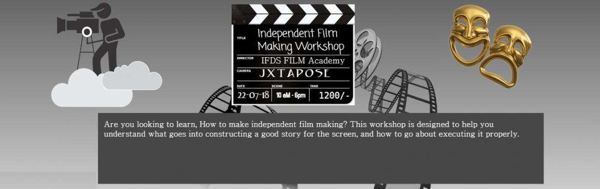 Book Online Tickets for Independent Film Making Workshop, Hyderabad. IFDS Independent Film Making workshop: Are you looking to learn, How to make independent film making? Everyone loves a good film. This course is designed to help you understand what goes into constructing a good story for the screen, and how to go ab
