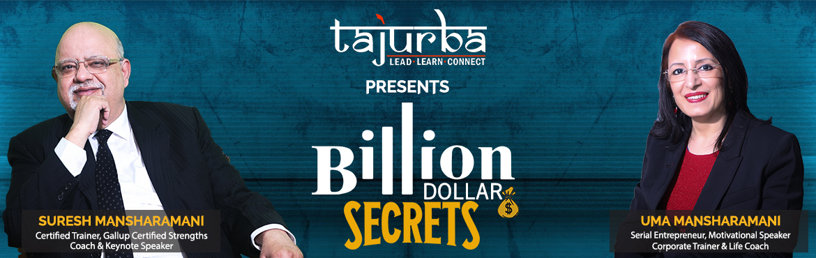 Book Online Tickets for Billion Dollar Secrets, New Delhi. A full day workshop.These are exciting times. In our days it used to take one generation to establish a decent business, forget about billion dollars business. In today's times, it's much faster. It takes less than 3 or 5 years to build a