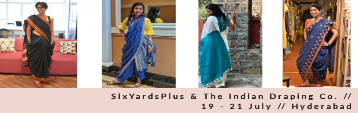Book Online Tickets for Sixyardsplus Intensive Saree Draping Wor, Hyderabad. #sixyardsplus saree seminar Date:19th July 2018 |Time: 11.00 AM- 1.00 PM | Venue: Phoenix Arena, Madhapur | Fee: ₹350 per participant I Seats Available: 80 Link: http://bit.ly/6y