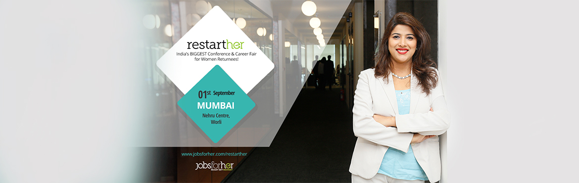 Book Online Tickets for RestartHer Conference - Premium Conferen, Mumbai. RestartHer Conference AGENDA: 08:00 am - REGISTRATION BEGINS Meet & mingle with other women restarters   08:45 am - THE CONFERENCE BEGINS A woman who restarted her career will be your RestartHer Conference Guide for the better