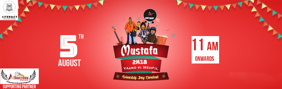 Book Online Tickets for Mustafa2k18, Hyderabad. Life is not exciting without your buddies,They make your adventures full of memories,Friendships day is not just about the location,You need some stalls to get food and nutrition,Stalls with games keep you occupied,Just when you feel the friendship D