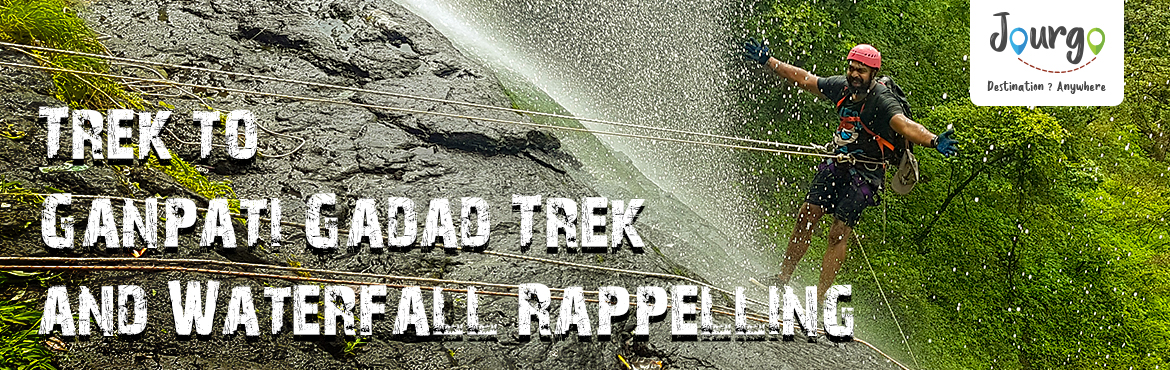 Book Online Tickets for Trek to Ganpati Gadad Trek and Waterfall, Murbad. Jourgohas organized a trek and waterfall rappelling at Ganpati Gadad on Sunday, 15th of July & 19th August 2018 TREK SCHEDULE: 05:00 am: Departure by Private vehicle from Borivali East near Tata Steel Junction via Western Express to Bandra
