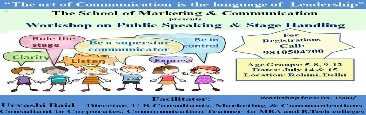 Book Online Tickets for Workshop on Public Speaking and Communic, New Delhi.  \