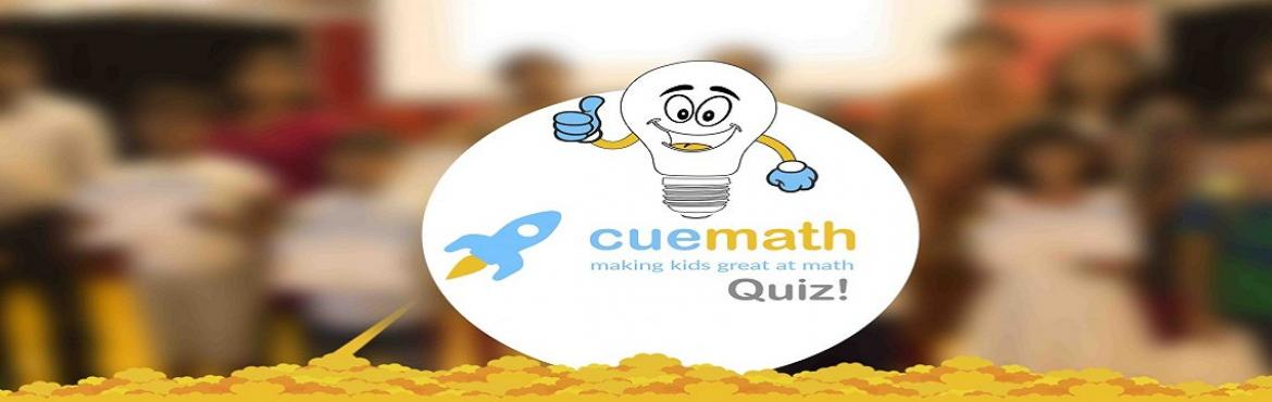 Book Online Tickets for Cuemath Quiz at Hyderguda, Hyderabad. The Cuemath Quiz is an event that puts to test the Math reasoning and thinking abilities of children and is packaged to be fun, challenging and exciting. Fill this form to register your child for the Cuemath Quiz happening near at Hotel Central Park.