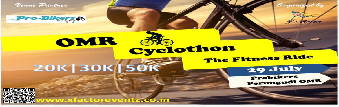 Book Online Tickets for OMR Cyclothon (Fitness Ride), Chennai. OMR CYCLOTHON(Fitness Ride) event Organised by X Factor Team Date: 29 July 2018 (Sunday) Timing: 5.00 am Venue: Pro bikersPerugudi, OMR Categories: 20 K: Pro Bikers Perungudi - Sholliganallur Signal and Return 30 K: Pro Bikers Perungudi -