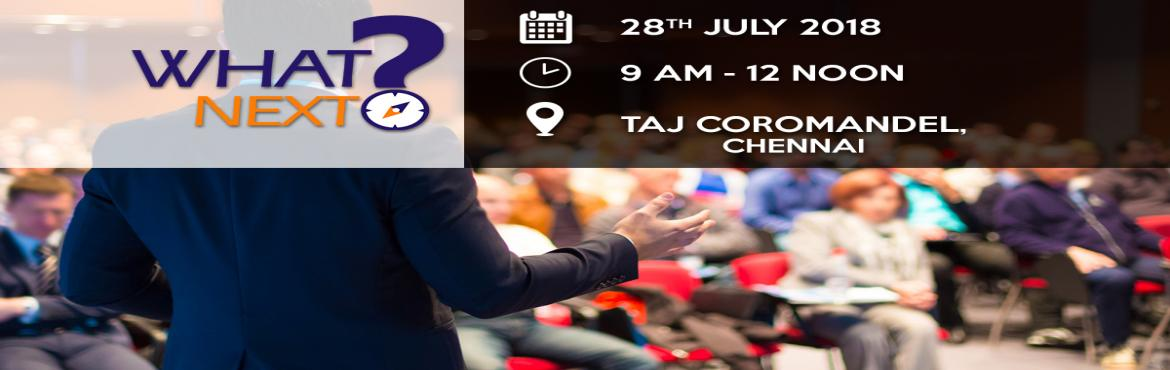 Book Online Tickets for What Next?, Chennai.  This is an exclusive event that showcases the Power of Execution Planning - something that leading Business Coach RK has personally overseen and helped implement in hundreds of Owner-Managed Businesses in India.  Every business owner cea