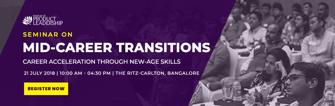 Book Online Tickets for Seminar on Mid Career Transitions | Bang, Bengaluru. Institute of Product Leadership welcomes its audience to an insightful event that will host a seminar on career anchor and product leadership as a career path. The day is tailored with dedicated seats to serve professionals looking for a career switc