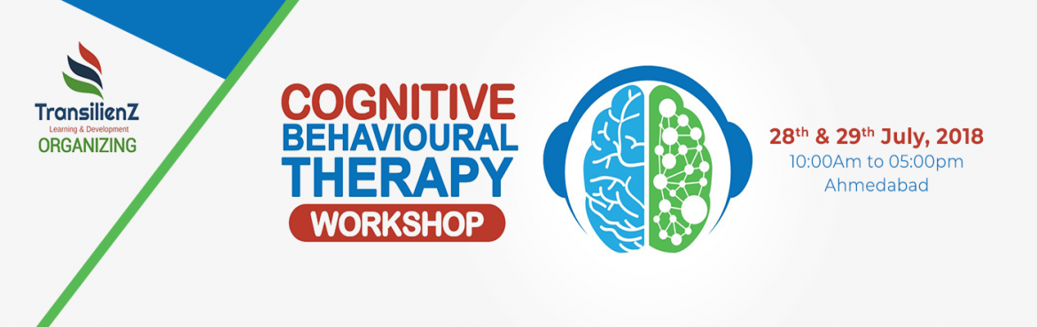 Book Online Tickets for CBT Workshop Ahmedabad, Ahmedabad. COGNITIVE BEHAVIOURAL THERAPY WORKSHOPWhat is CBT?Cognitive behavioral therapy is a short term goal oriented Psychotherapy which focuses on how your thoughts, beliefs & attitudes affect your feelings and behaviour. It teaches you coping skills fo