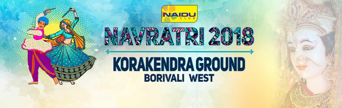 Book Online Tickets for Korakendra Navratri 2018, Mumbai. Naidu Club presents Navratri 2018 at Korakendra Grounds.   It is one of the Biggest Navratri in Mumbai as it keeps getting Bigger and Better each year since past 14 years.   There can't be a better Navratri event than this with its Pe