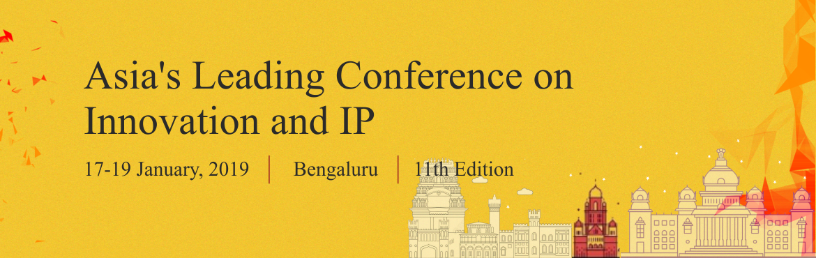 Book Online Tickets for 11th Global IP Convention, Bengaluru. GIPC 2019, in its eleventh year, is an annual meeting platform for Board-level IP managers, IP regulators and policy makers, as well as IP experts, litigators, investors and their advisers in a dialogue designed to discuss best practices and sol