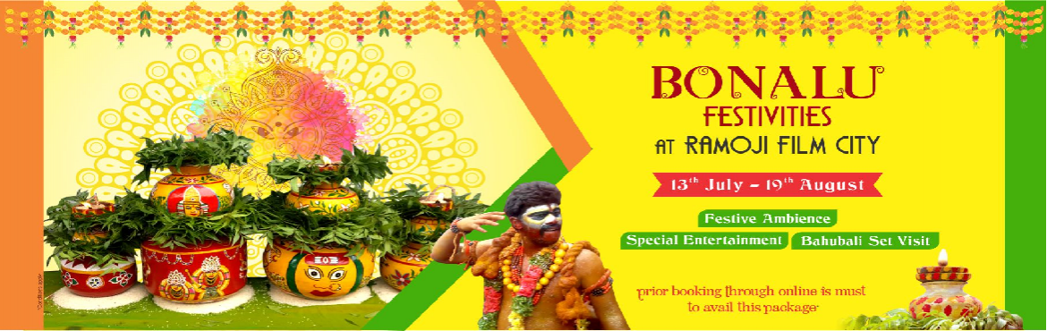 Book Online Tickets for Bonalu -Day Tour at Ramoji Film City, Hyderabad.    Guided tour of Ramoji Film City in Non-A/c Vintage Bus (10am to 5pm). Visit to Eco Zone – Butterfly Park, Exotic Bird Park – WINGS & Bonsai Garden. Visit to Bahubali Set (last bus at 4pm). Lunch-Chicken / Veg. Biryan