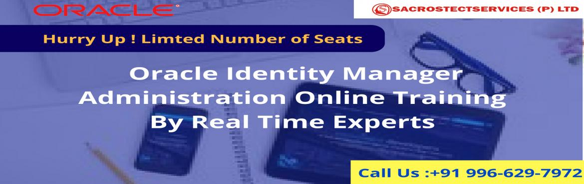 Attending this demo session will also be delivering a complete overview about the flow of Oracle Identity Manager Administration Online Training at S