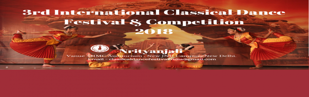 Book Online Tickets for 3rd International Classical Dance Festiv, New Delhi.