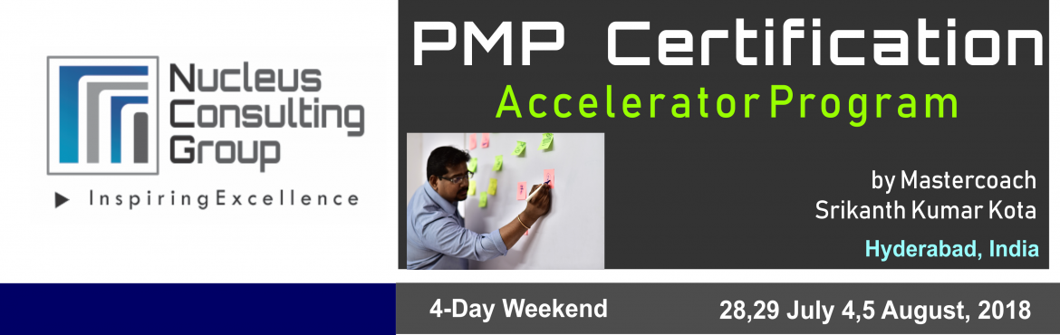 Book Online Tickets for PMP Certification Accelerator Program in, Hyderabad. Best PMP Certification Prep MasterClass inHyderabad is on 28,29 July,4,5 Aug, 2018.  Gain the knowledge as well as confidence to take the exam from the Master himself.  High Voltage Knowledge sharing sessions by MasterCoach Srikanth