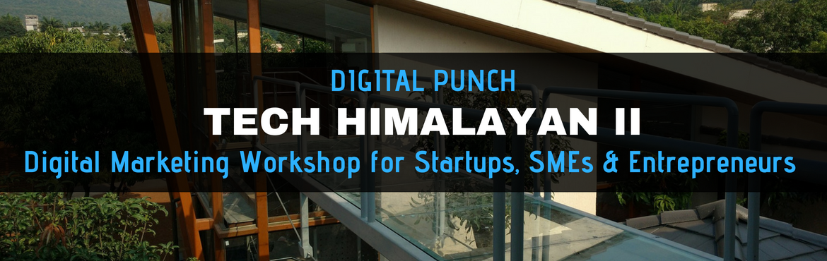 Book Online Tickets for Tech Himalayan II - Digital Marketing Wo, Ghera Sinh. After the immense success of Tech-Himalayan I at Dharamsala, we are delighted to announce the commencement of its next chapter. Mark your calendars now for Tech- Himalayan II. It is happening at The Mango Lounge, Pune from 6th-10th August.  Abou