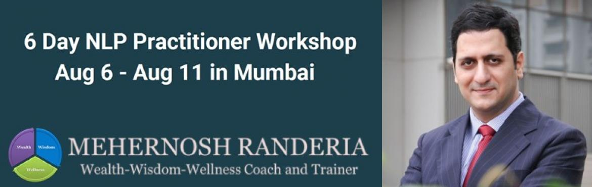 Book Online Tickets for W3 NLP Practitioner Workshop, Mumbai.   Notice the Hidden Secrets to Powerful Potent Habits Leap with Confidence and Charisma to Influence Power up your Emotional and Social Intelligence   Neuro-Linguistic Programming as a field offers a variety of tools, techniques & proce
