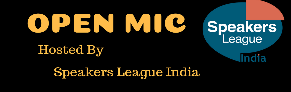 Book Online Tickets for OPEN-MIC, Kolkata. OPEN MIC    Hosted By Speakers League India The International Youth Communication & Public Speaking Club   Speakers League India presents Open Mic, a platform which enables all Children & Young Adults to showcase their tal