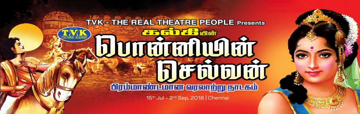 Book Online Tickets for Ponniyin Selvan Play, Chennai.