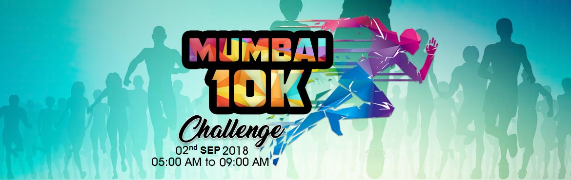 Book Online Tickets for MUMBAI 10K Challenge 2018, Mumbai. Welcome to the Pro India Run, India\'s largest 10K challenge happening at Pan India Level in different cities. Come along with us to make India better, to raise the child in their choice of sports supporting them financially. MUMBAI 10K Challenge Ven