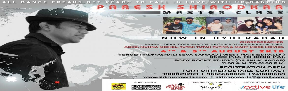Book Online Tickets for Paresh Shirodkar Dance Workshop, Hyderabad. Paresh Shirodkar all the way from Mumbai. He is one of the Best Choreographer of Bollywood Industry. He has Choreographed numerous movies and numerous actors such as Prabhu Deva, Tiger Shroof, Hrithik Roshan, Sunny Leone and many more… &n