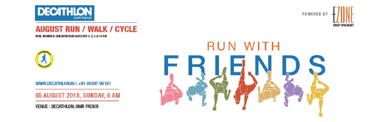 Book Online Tickets for Decathlon Run Series - Friendship Day Ru, Chennai. DECATHLON OMR Padur presents Friendship Day Run on 5 August, Sunday 5:30 AM Men, Women, Children RUN with your friends. 05:30 AM ~ Zumba 06:00 AM ~ 10 KM 06:05 AM ~ 5 KM 06:10 AM ~ 3 KM 06:15 AM ~ 1 KM