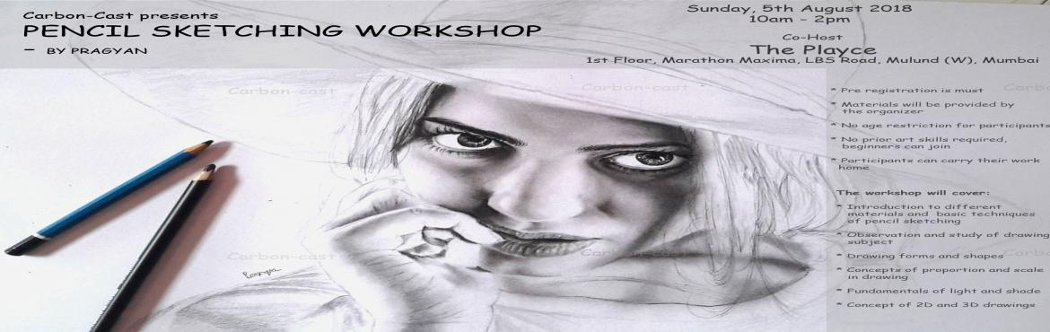 Book Online Tickets for Pencil sketching workshop , Mumbai. Are you fascinated by pencil sketch and desire to draw? This one is for you !We are pleased to bring a workshop for you to learn from a professional. If you are a beginner or an intermediate level artist, If you are willing to learn from