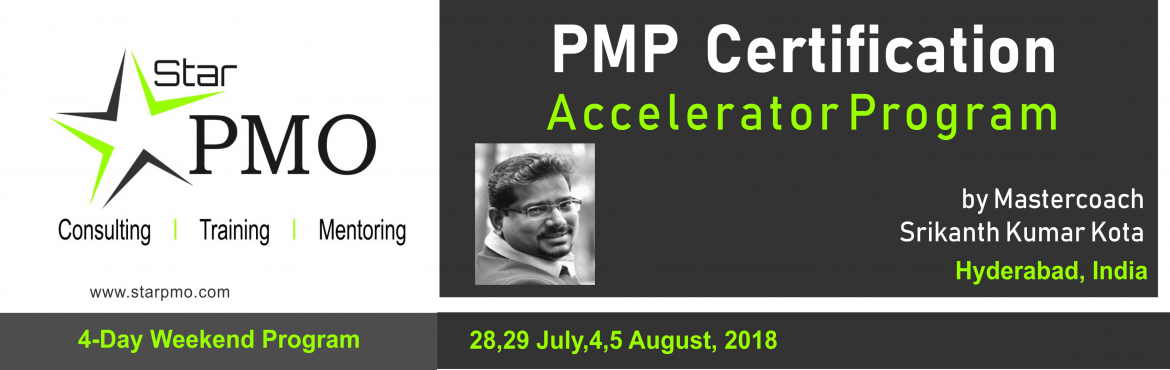 Book Online Tickets for PMP Certification Accelerator Program-Hy, Hyderabad. StarPMO has announce dates for its flagship PMP Certification Accelerator Program at Hyderabad.   Workshop Dates: 28th, 29th July 2018 & 4th , 5th August 2018   Location: Office No 610,Topaz Plaza, Amritha Hills, Somajiguda, Hyderabad.