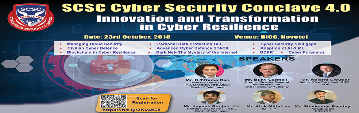 Book Online Tickets for SCSC Cyber Security Conclave 4.0 2018, Hyderabad. India is witnessing a significant economic and technological transformation due to growing business opportunities in a number of industry domains such as Banking & Financial Services (BFS), Retail, Manufacturing, Pharma, Healthcare, Travel &