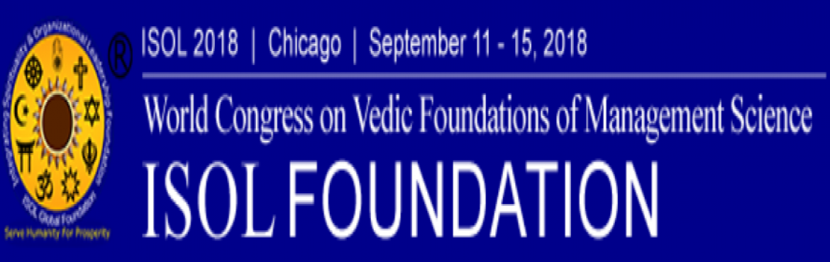 Book Online Tickets for ISOL USA  TRIP PACKAGE, Chicago.   Hello Friends, Greetings! Integrating Spirituality and Organizational Leadership Foundation isCommemorating 125 Years of Swami Vivekananda's Chicago Lecture by organizingWorld Congress on Vedic Foundations of Management Science (ISOL 201