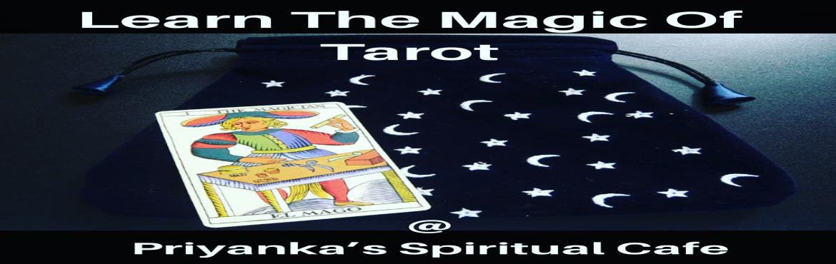 Book Online Tickets for Learn The Magic Of Tarot, delhi.        Be a PRO at Tarot in 2 days!!!       In this 2 days comprehensive program you will learn-:   * History of TAROT   * How to choose the appropriate TAROT DECK   * How to clear and balance your AU